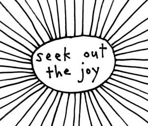 seek-out-the-joy-dt2_1024x1024